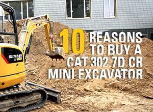 10 Reasons to Buy a Cat 302.7D CR Mini Ex