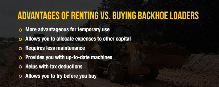 Advantages of renting vs buying backhoe loaders