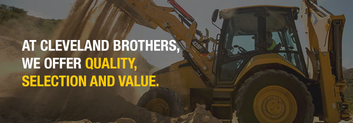 At Cleveland Brothers, we offer quality, selection and value.